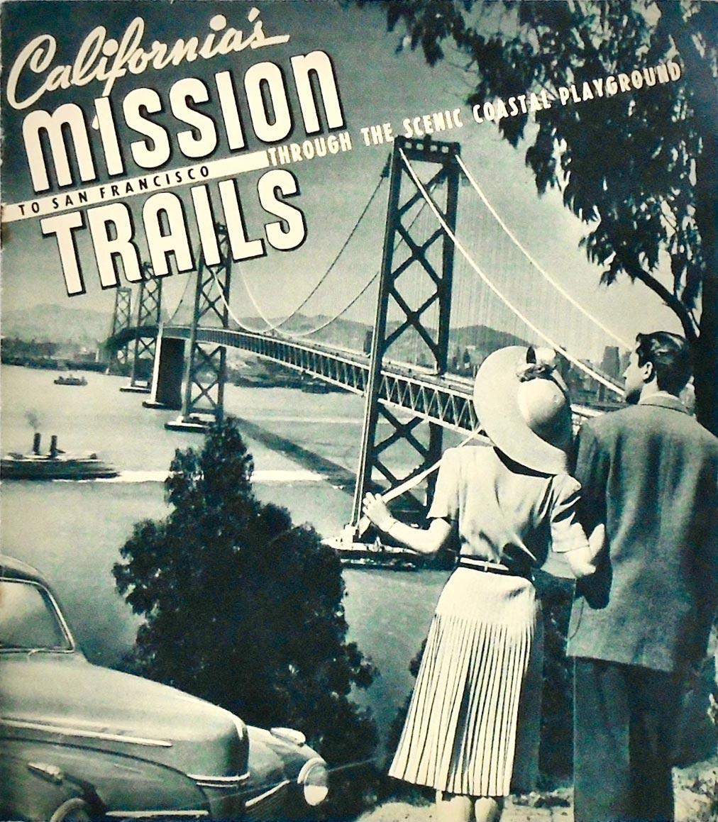 Californias Mission Trails Booklet 1941